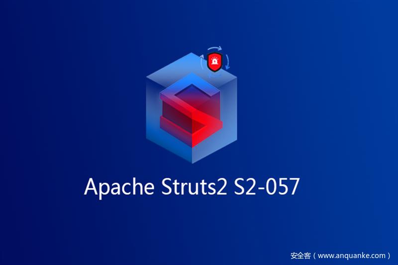 Apache Struts2 S2-057漏洞分析预警