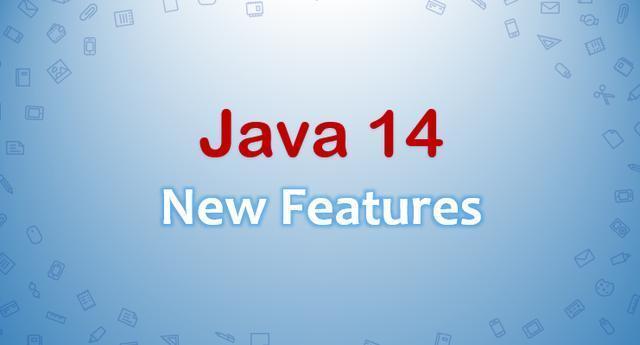 17日JDK 14 正式发布了,有些特性值得关注
